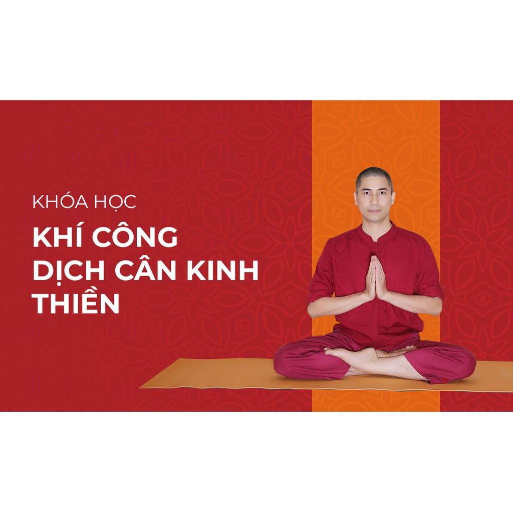[Voucher-Khóa Học Online] Khí Công Dịch Cân Kinh - Thiền - Toàn quốc - HereEast