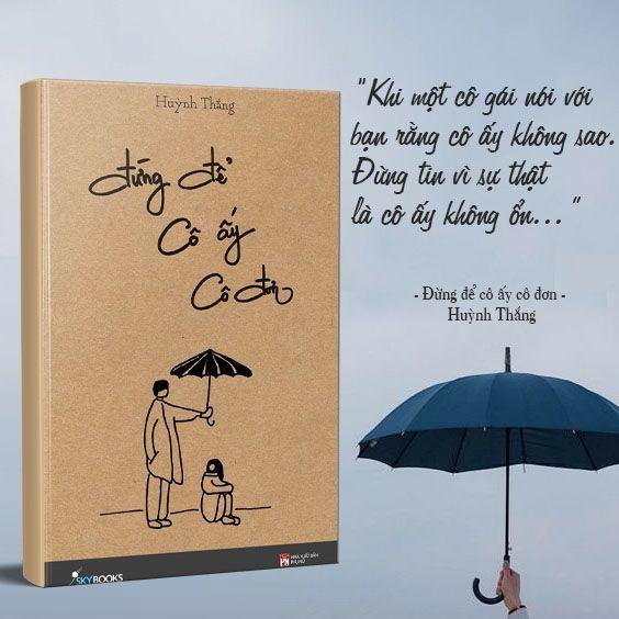 Cuốn sách Đừng Để Cô Ấy Cô Đơn - Tác giả: Huỳnh Thắng