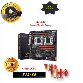 Mainboard Huananzhi X79 4D X79 8D Dual CPU Xeon E5 2650v2 16 nhân 32 luồng ~i9 9900k siêu khủng bảo hành đổi mới 100%