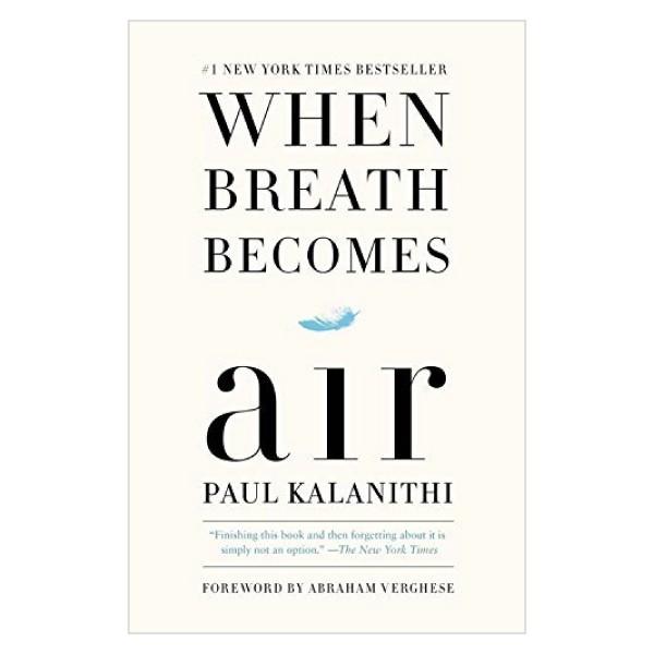 Sách Ngoại Văn: When Breath Becomes Air (Phiên bản Tiếng Anh)