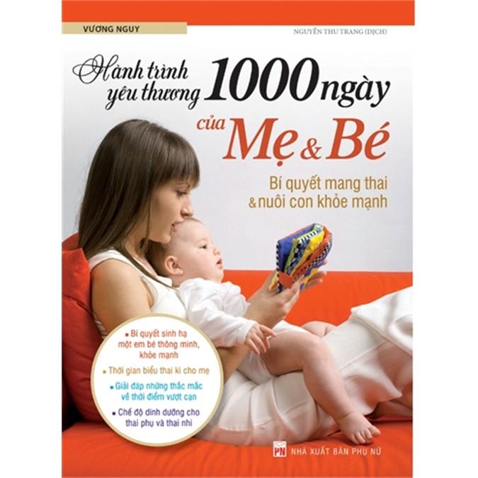 Sách: Combo Bách Khoa Thai Nghén + 1000 Ngày Yêu Thương Mẹ Và Bé + Hành Trình Thai Giáo