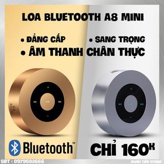Loa Bluetooth Nghe Nhạc Mini A8 Cảm Ứng, Loa Không Dây Vỏ Kim Loại, Âm Thanh siêu trầm siêu ấm