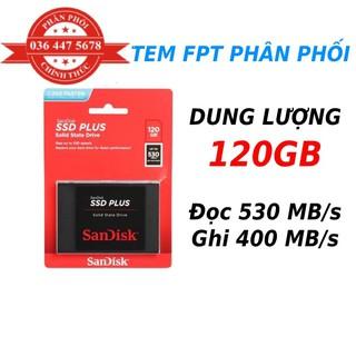 Ổ Cứng SSD SanDisk Plus 120GB bảo hành năm, tem FPT phân phối