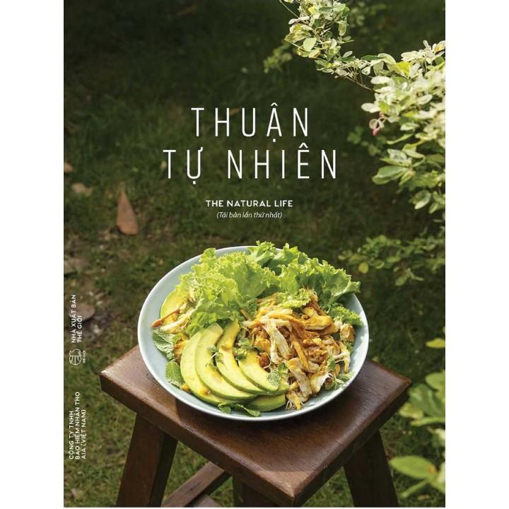 Sách - Thuận Tự Nhiên - The Natural Life