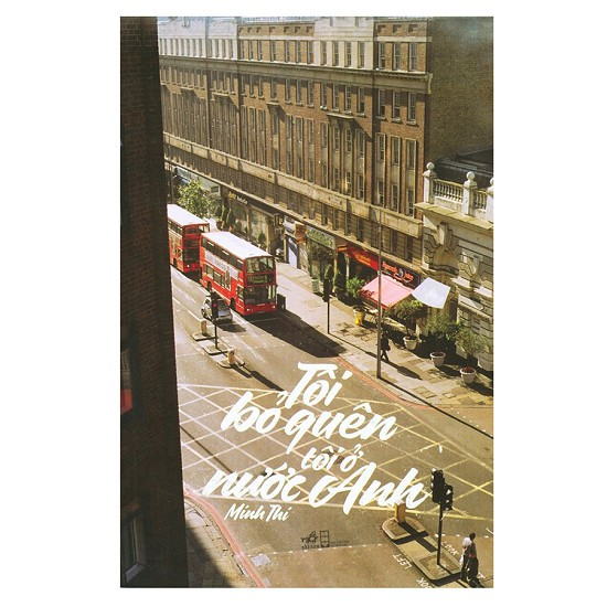 Sách - Tôi Bỏ Quên Tôi Ở Nước Anh