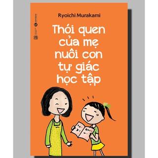 Sách - Thói quen của mẹ nuôi con tự giác học tập