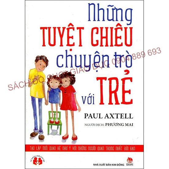 Những tuyệt chiêu chuyện trò với trẻ - Sách hay cho mẹ - 2639556 , 57892137 , 322_57892137 , 55000 , Nhung-tuyet-chieu-chuyen-tro-voi-tre-Sach-hay-cho-me-322_57892137 , shopee.vn , Những tuyệt chiêu chuyện trò với trẻ - Sách hay cho mẹ