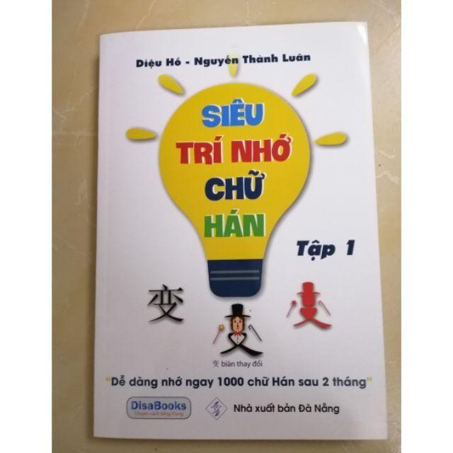 Siêu trí nhớ chữ Hán, chữ Trung Quốc tập1-Tặng file tài liệu + khóa học online