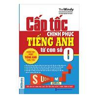 Cấp Tốc Chinh Phục Tiếng Anh Từ Con Số 0 - 3509536 , 762823953 , 322_762823953 , 60000 , Cap-Toc-Chinh-Phuc-Tieng-Anh-Tu-Con-So-0-322_762823953 , shopee.vn , Cấp Tốc Chinh Phục Tiếng Anh Từ Con Số 0
