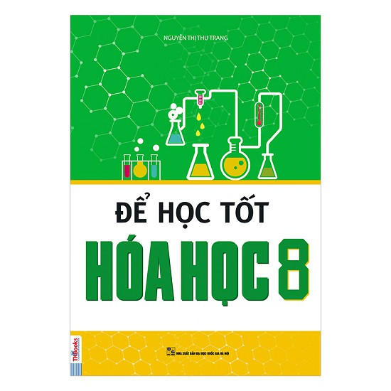 Để Học Tốt Hóa Học Lớp 8