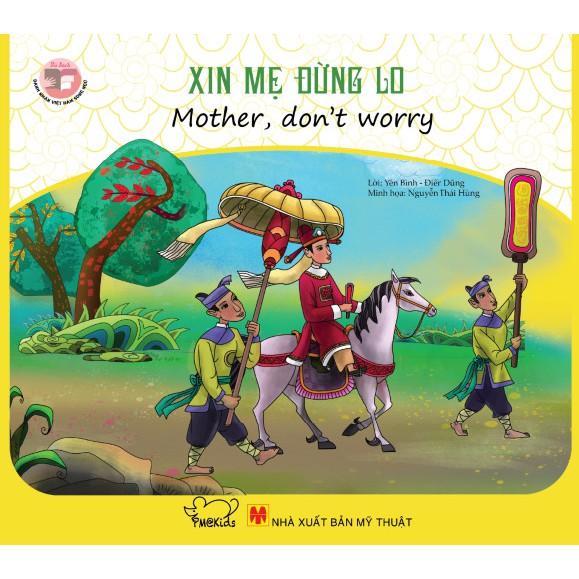 Sách song ngữ Doanh nhân Việt Nam - Xin mẹ đừng lo