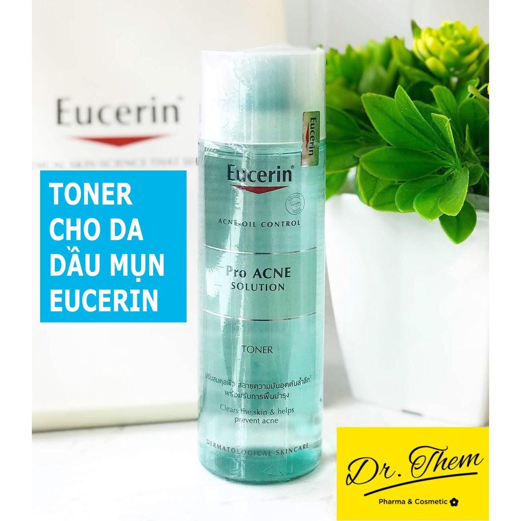 ✅[CHÍNH HÃNG] Toner Eucerin Pro Acne Solution Toner cho Da Mụn - Nước Hoa Hồng Eucerin Proacne Cân Bằng Da Dầu Mụn 200ml