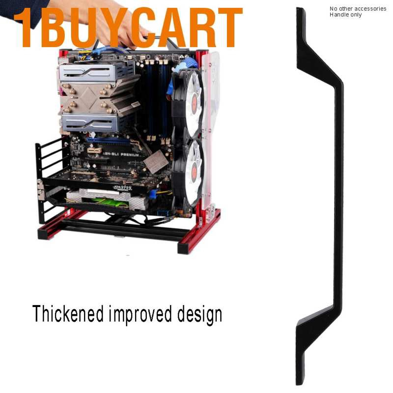 1buycart Aluminum alloy handle Open chassis Platform Handle for computer motherboard Chasis Shell Part Ergonomic design