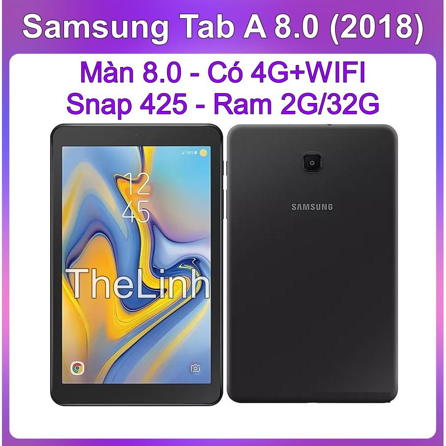 Máy tính bảng Samsung Tab A 8.0 2018 - Có 4G+WIFI mã T387v