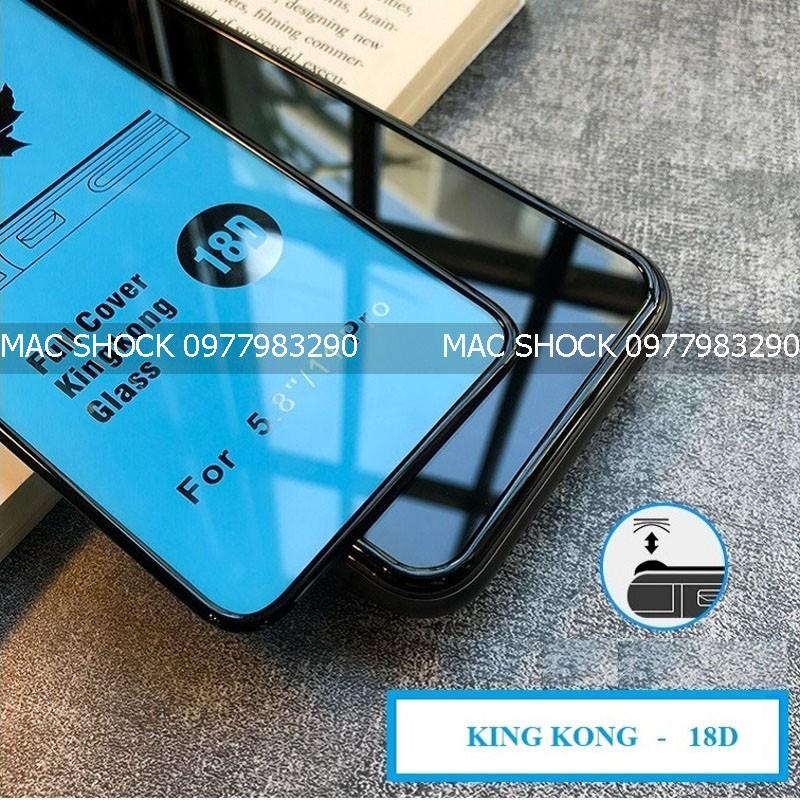 Kính cường lực 18D King Kong chống vỡ viền Iphone 7 --> 12 Pro Promax 2020 [CÓ HỘP]