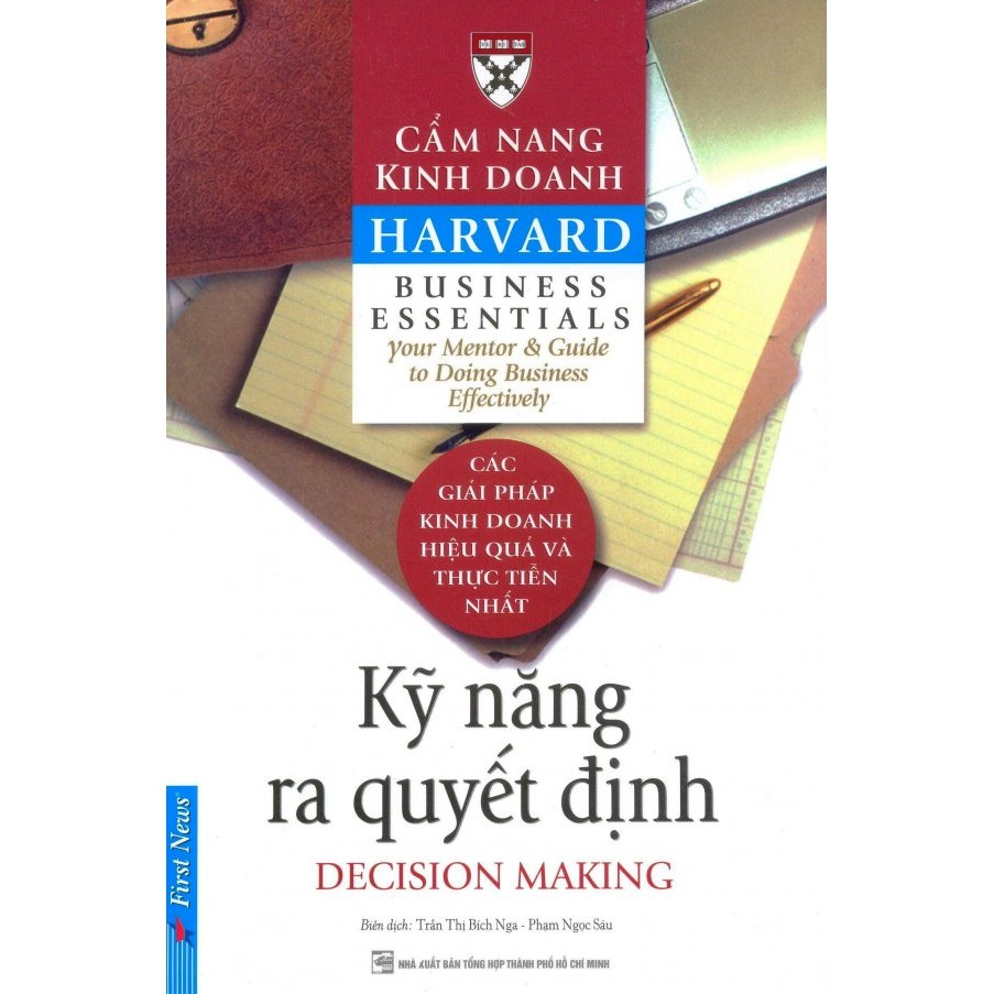Sách - Cẩm Nang Kinh Doanh - Kỹ Năng Ra Quyết Định (Tái Bản 2016)