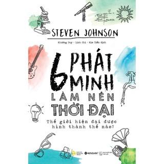Sách - 6 Phát Minh Làm Nên Thời Đại thumbnail