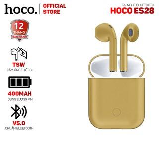 Tai nghe bluetooth Hoco ES28 V5.0 cảm ứng TWS, Phiên bản cao cấp, Thiết kế 1:1 như Airpod 2, chuyên dùng cho Iphone