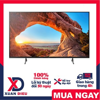 Android Tivi Sony 4K 65 inch KD-65X85J Mới 2021 Chip X1 4K HDR ProcessorDirect LED Frame Dimming