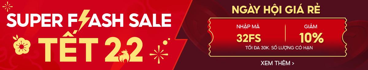Flash Sale - Giá tốt ưu đãi khủng - Tết 2021