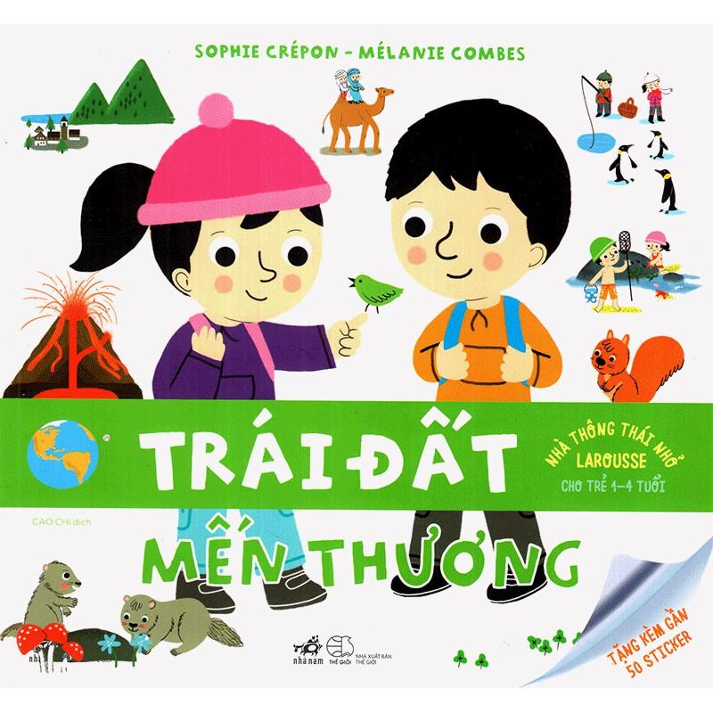 Sách - Nhà thông thái nhỏ Larousse cho trẻ 1-4 tuổi - Trái đất mến thương