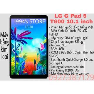 [CHUYÊN GAME – 4G NGHE GỌI] Máy tính bảng LG G Pad 5 T600 10.1inch – Snapdragon821 – Vân tay – RAM 4GB – Sạc nhanh QC3.0
