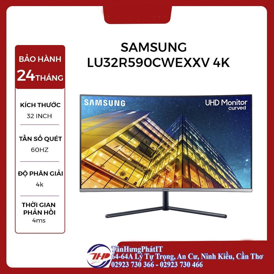 Màn hình Samsung LU32R590CWEXXV (31.5 inch/UHD4K/LED/350cd/m²/DP+HDMI+VGA/60Hz/5ms)