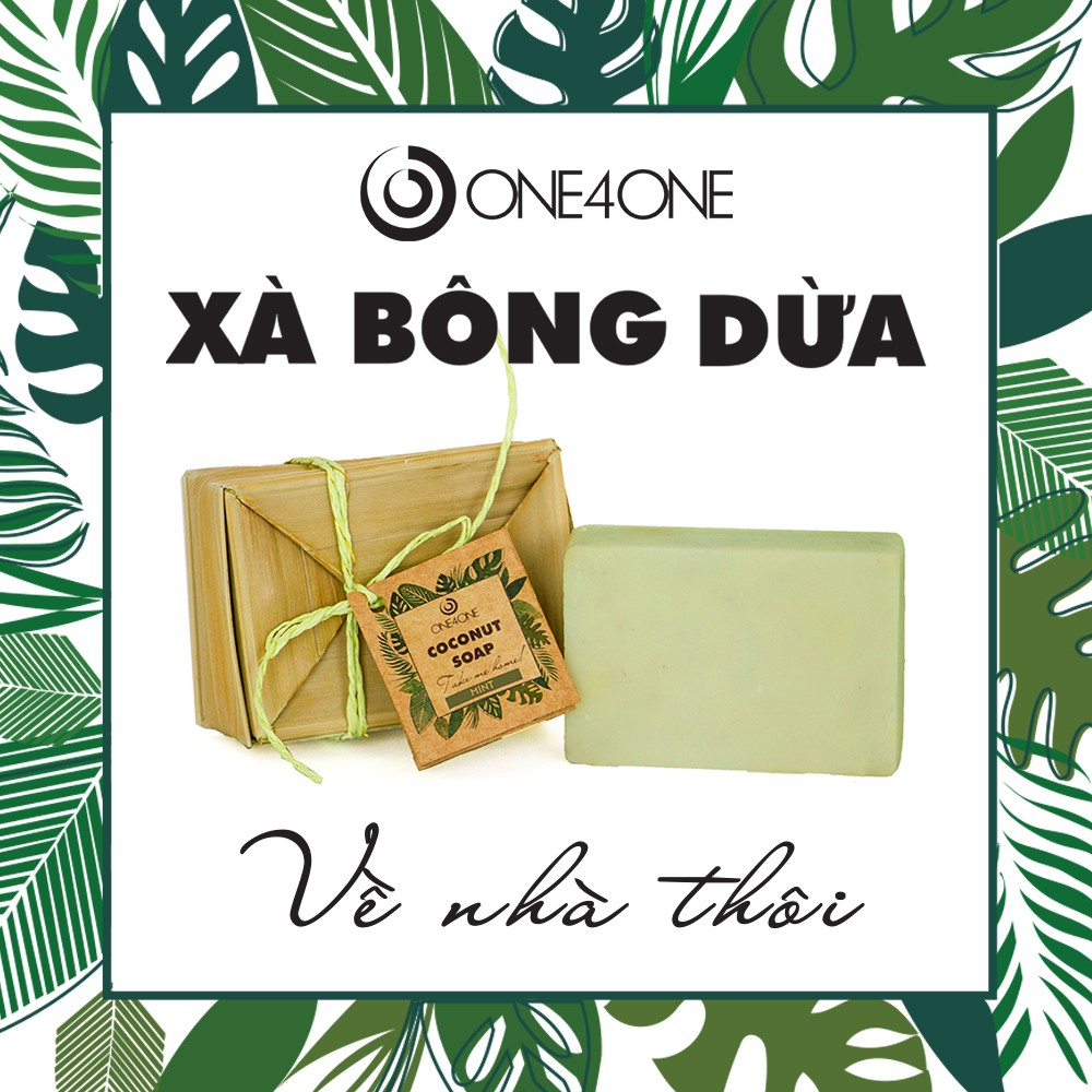 Xà Bông Dừa Handmade One4One (hương cơ bản, sả chanh, bạc hà, cà phê, quế) - Coconut Handmade Soap