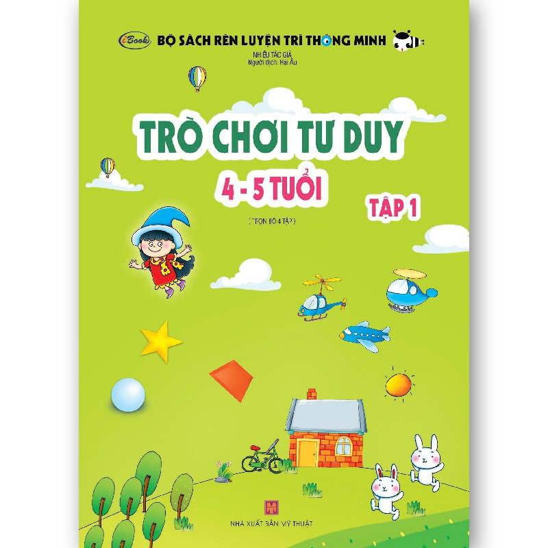 Sách thiếu nhi - TRÒ CHƠI TƯ DUY 4-5 tuổi (Tập 1) - IBOOK