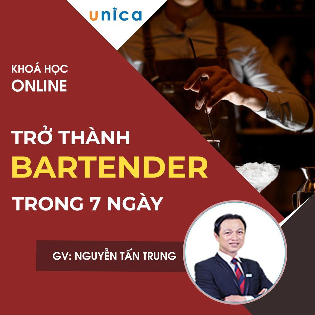 Toàn quốc- [E-voucher] FULL khóa học PHONG CÁCH SỐNG- Bí quyết trở thành Bartender chuyên nghiệp trong 7 ngày UNICA.VN