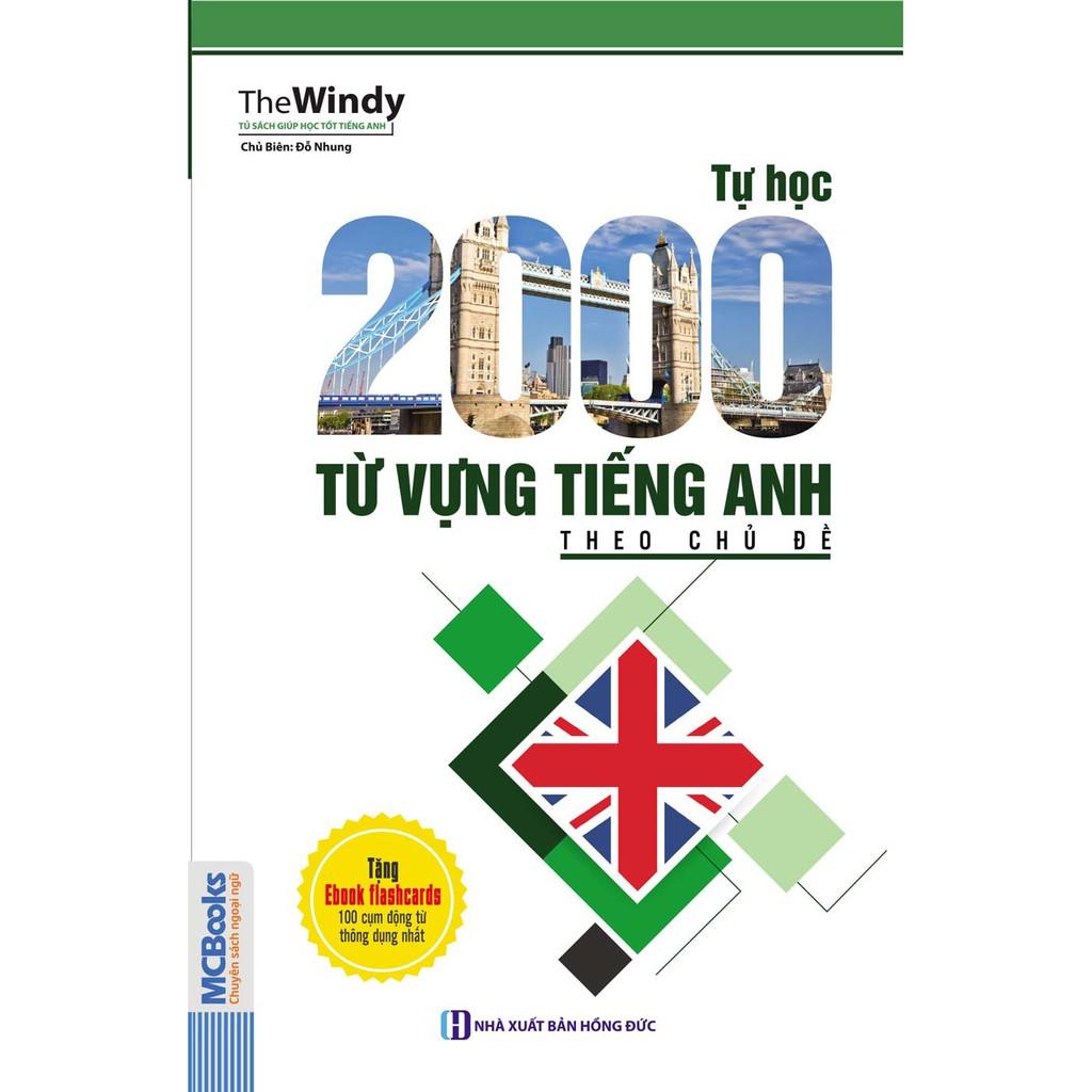 Sách - Tự Học 2000 Từ Vựng Tiếng Anh Theo Chủ Đề