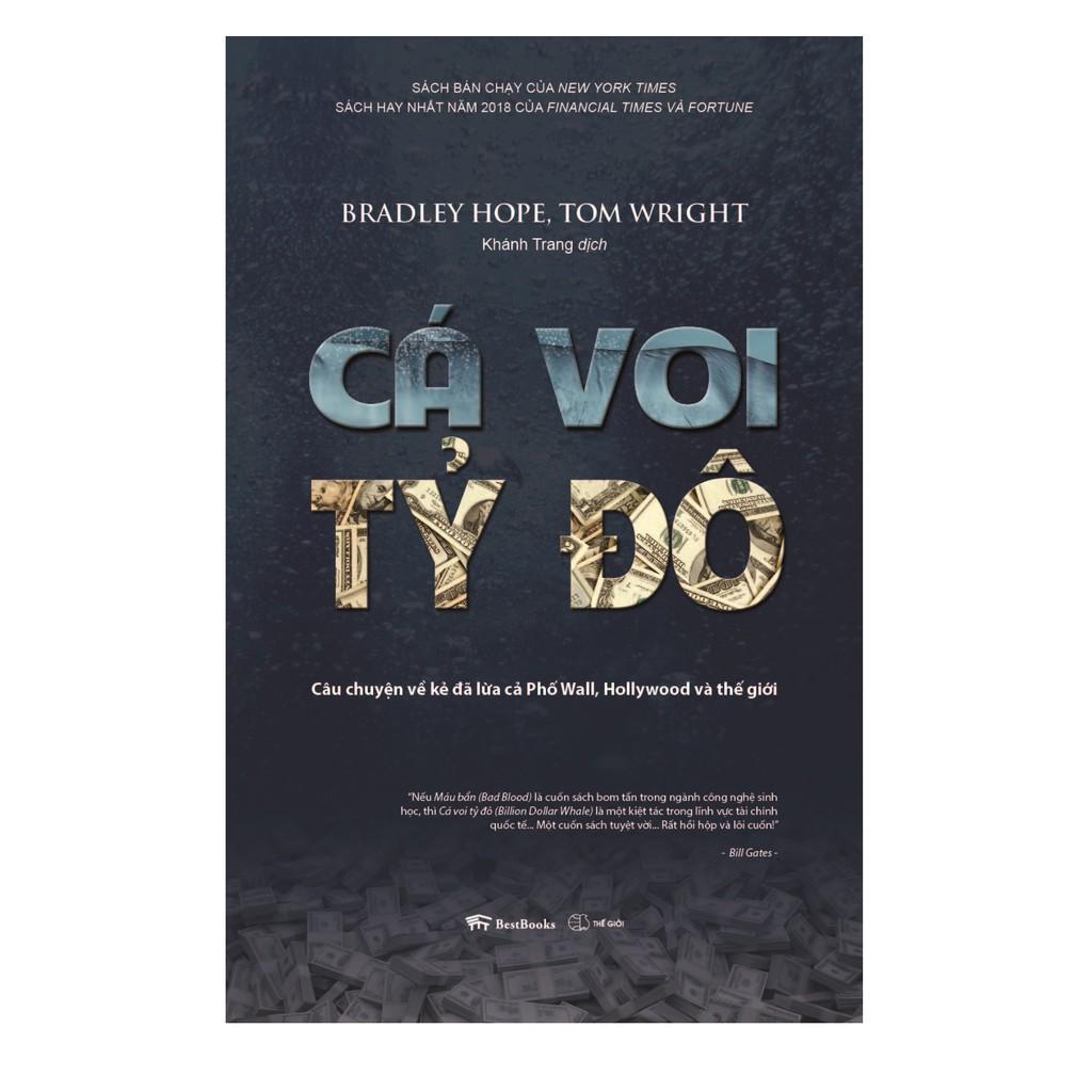 Sách -Cá Voi Tỷ Đô - Câu Chuyện Về Kẻ Đã Lừa Cả Phố Wall, Hollywood Và Thế Giới , Tặng bookmark
