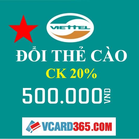 Đổi Thẻ Cào Viettel - 3358423 , 814010972 , 322_814010972 , 500000 , Doi-The-Cao-Viettel-322_814010972 , shopee.vn , Đổi Thẻ Cào Viettel