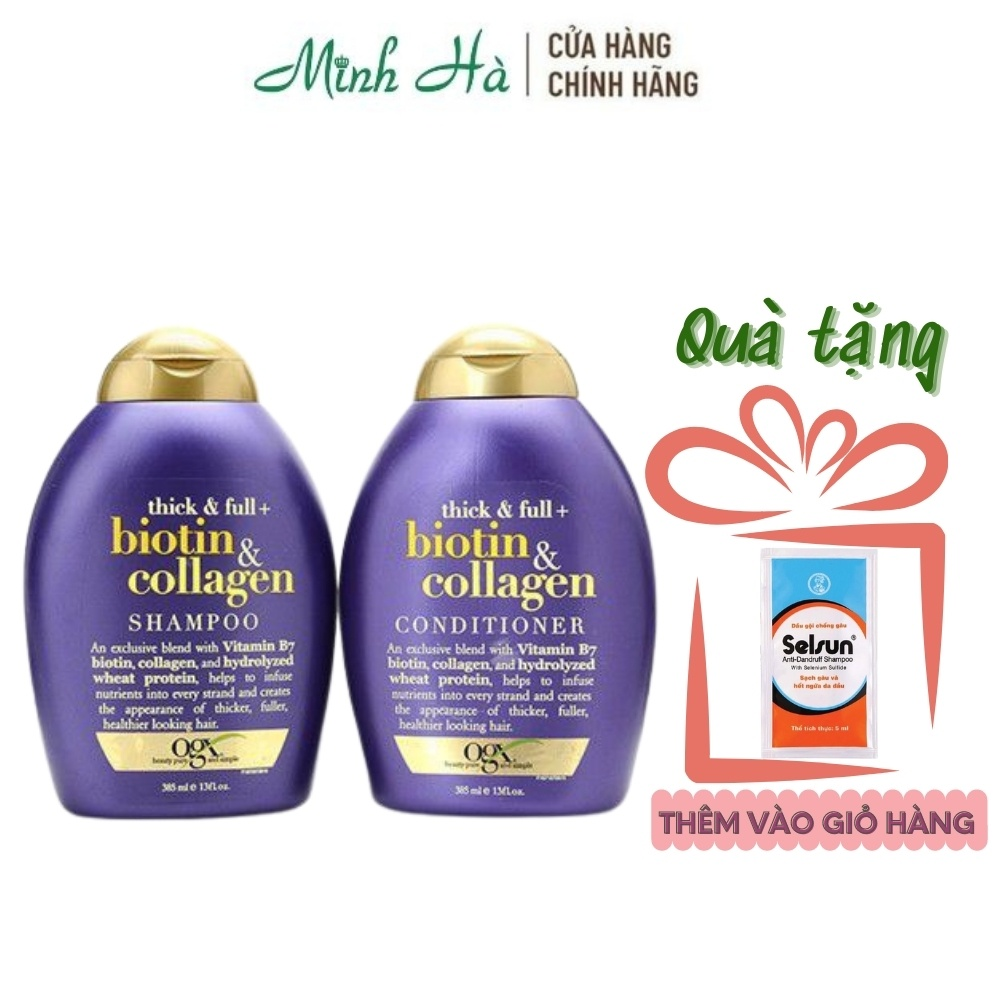Combo 2 chai dầu gội xả Biotin Collagen Thick & Full OGX bản Mỹ dưỡng mọc tóc ,giảm gãy rụng - mỹ phẩm MINH HÀ cosmetics