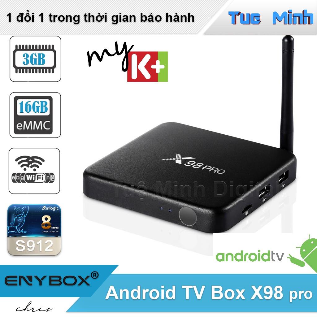 Android TV Box X98 Pro - CPU S912, Ram 3G, Flash 16GB - Vỏ hợp kim, AndroidTV, MyK+