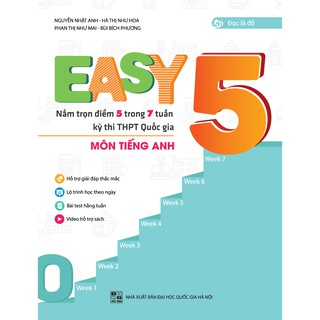 Sách - EASY 5 - Nắm trọn 5 điểm trong 7 tuần kỳ thi THPTQG môn Tiếng anh thumbnail
