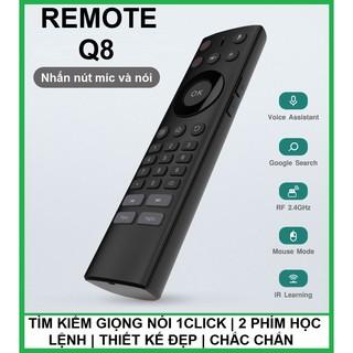 Remote Q8   Tìm kiếm giọng nói 1click   cho android tx5, tx3 mini, tx92, x96 mini, mibox, mecool