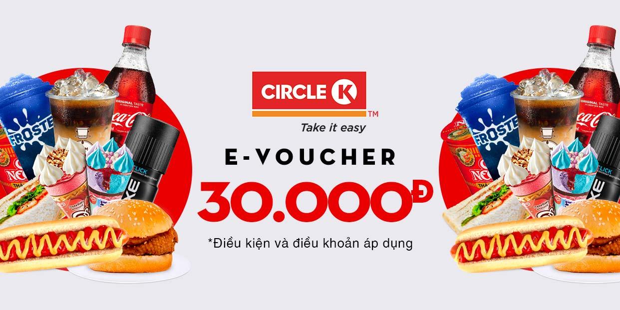 E-Voucher trị giá 30.000 tại hệ thống cửa hàng Circle K