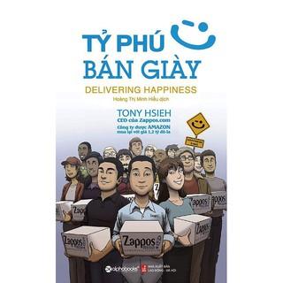 Sách - Tỷ Phú Bán Giày (Tái Bản 2018)