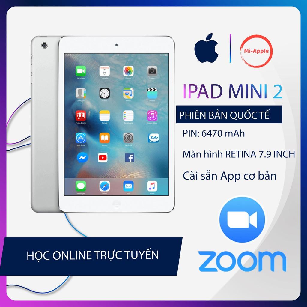 Máy tính bảng ipad mini 2 chính hãng Quốc tế bảo hành 6 tháng 1 đổi 1 trong 30 ngày