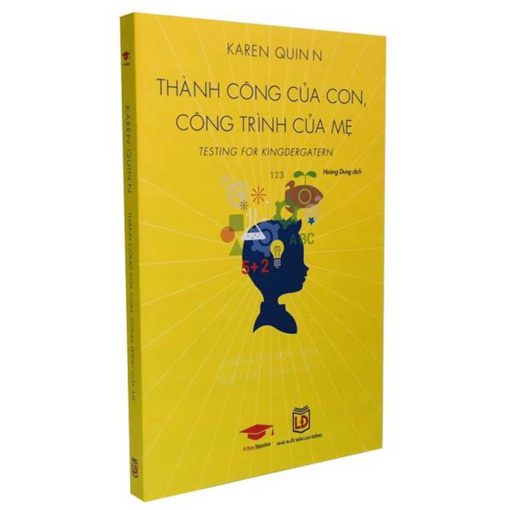 Sách: Thành Công Của Con Công Trình Của Mẹ ( Nuôi dạy con )