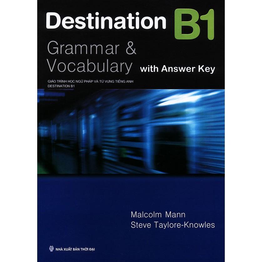 Cuốn sách Destination Grammar B1: Student's Book with Key - NXB Thời Đại