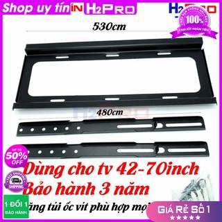 [RẺ VÔ ĐỊCH] Giá treo tivi cố định cho tivi từ 42-70 inch H2PRO, tặng túi ốc vít dùng cho mọi tivi trị giá 99K, bảo hành