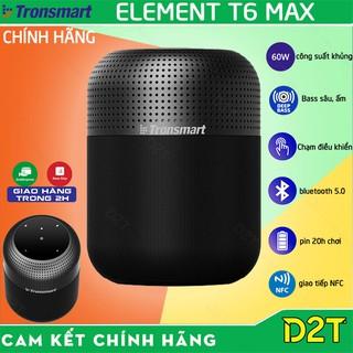 Tronsmart T6 Max   BẢN CAO CẤP   Loa Bluetooth 5.0 công suất 60W, bass sâu và trầm,điều khiển cảm ứng, TWS 2 loa được