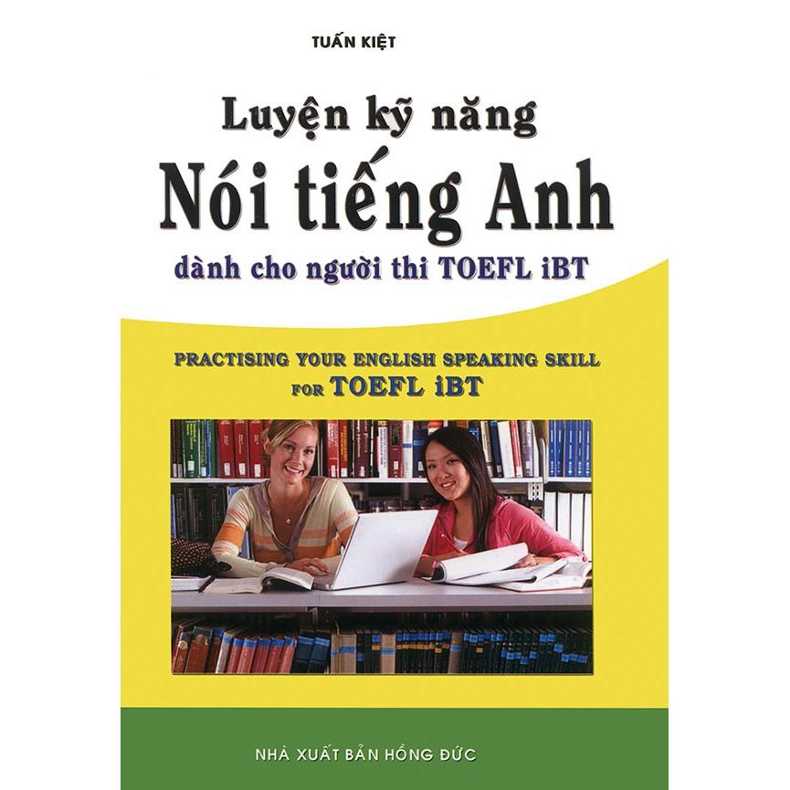 Luyện kỹ năng nói tiếng Anh dành cho người thi TOEFL iBT - 3363918 , 977221729 , 322_977221729 , 68000 , Luyen-ky-nang-noi-tieng-Anh-danh-cho-nguoi-thi-TOEFL-iBT-322_977221729 , shopee.vn , Luyện kỹ năng nói tiếng Anh dành cho người thi TOEFL iBT
