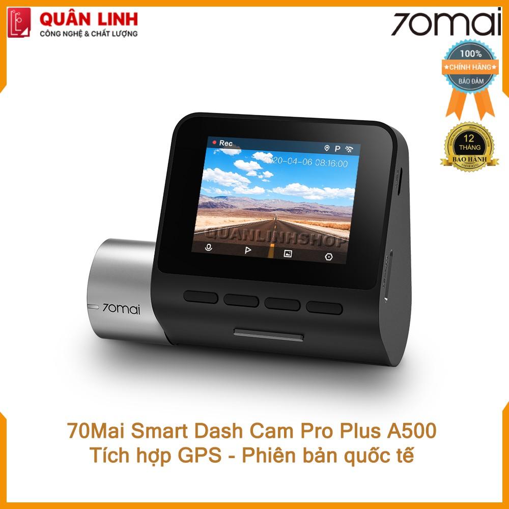 Camera hành trình 70mai Dash Cam Pro Plus A500 Quốc tế. Tích hợp sẵn GPS - Bảo hành 12 tháng