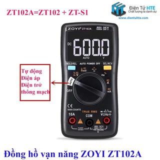 Đồng hồ vạn năng số tự động ZOYI ZT102A 2019 chính hãng [HTE-PLK-CN2]