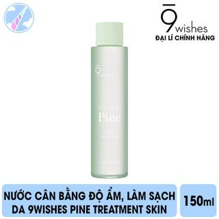 Nước Cân Bằng Độ Ẩm, Làm Sạch Lỗ Chân Lông 9Wishes Pine Treatment Skin 150ml thumbnail