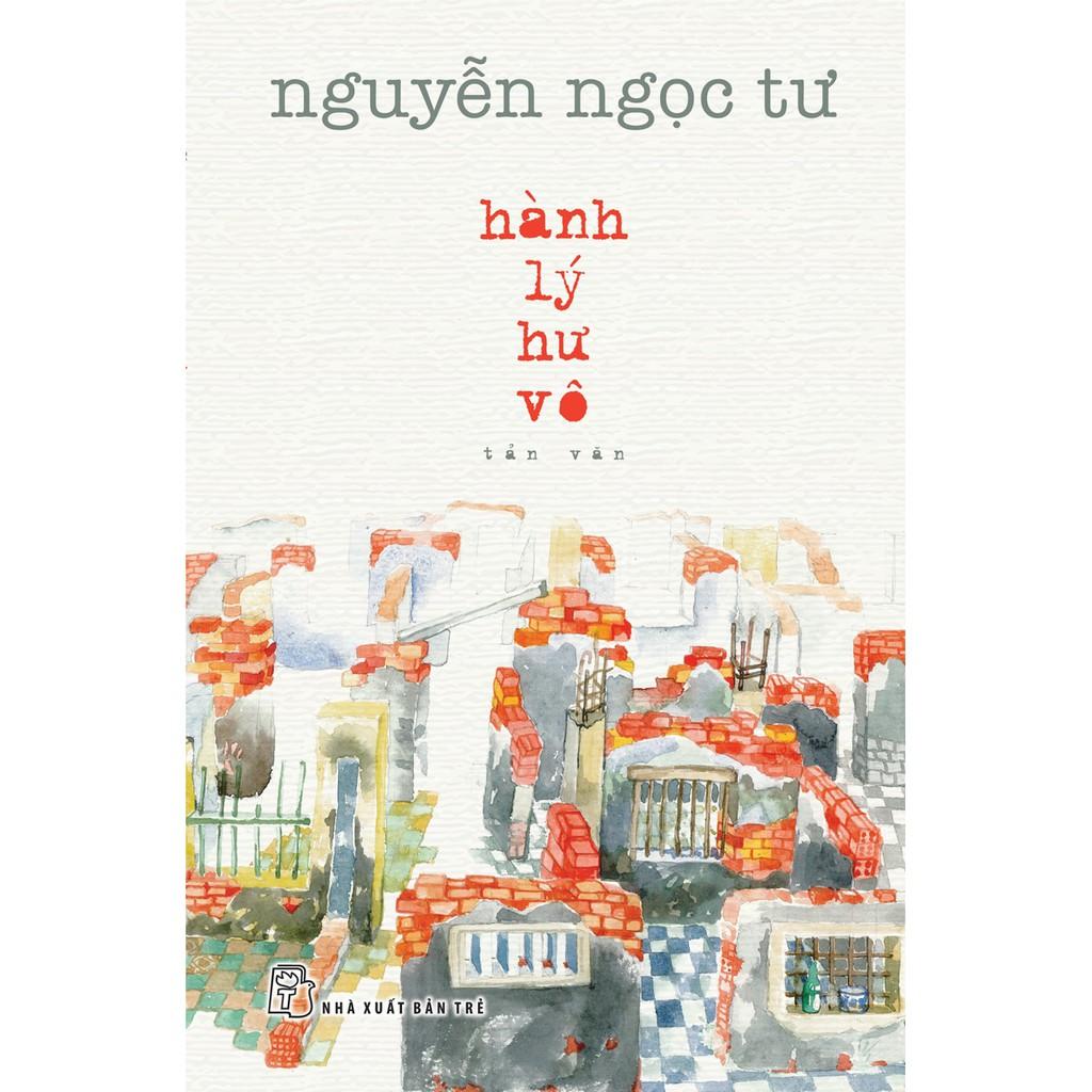 Sách-Hành Lý Hư Vô (Nguyễn Ngọc Tư)