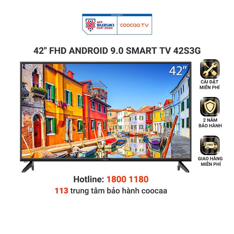 [Mã 156GIAM150K12H giảm 5% đơn 1TR] Smart Tivi Full HD Coocaa 42 inch - Android 9.0 - Model 42S3G - Miễn phí lắp đặt